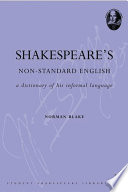 Shakespeare s Non Standard English  A Dictionary of his Informal Language Book