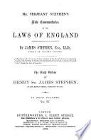 Mr Serjeant Stephen S New Commentaries On The Laws Of England