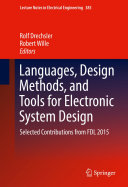 Languages, Design Methods, and Tools for Electronic System Design
