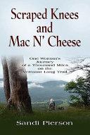 Scraped Knees and Mac N' Cheese
