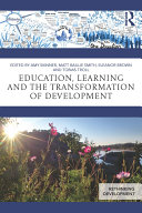 Education  Learning and the Transformation of Development