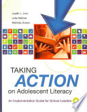 """""""Taking Action on Adolescent Literacy: An Implementation Guide for School Leaders"""" by Judith L. Irvin, Julie Meltzer, Melinda S. Dukes"""