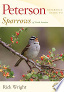 Peterson Reference Guide to Sparrows of North America Book