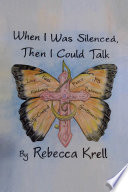When I Was Silenced, Then I Could Talk