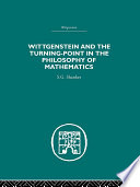 Wittgenstein and the Turning Point in the Philosophy of Mathematics