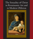 The Sexuality of Christ in Renaissance Art and in Modern Oblivion Pdf/ePub eBook