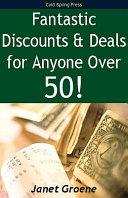 Fantastic Discounts   Deals for Anyone Over 50