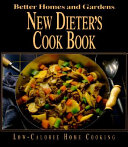 Better Homes and Gardens New Dieter s Cook Book