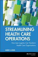 Streamlining Health Care Operations
