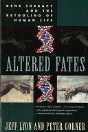 Altered Fates