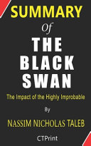 Summary of The Black Swan By Nassim Nicholas Taleb   The Impact of the Highly Improbable