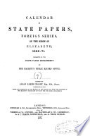 Calendar Of State Papers Foreign Series Of The Reign Of Elizabeth