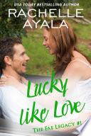 Lucky Like Love