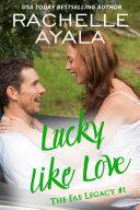 Lucky Like Love Book