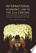 International Economic Law In The 21st Century
