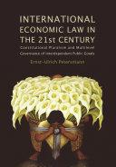 International Economic Law in the 21st Century