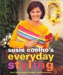 Susie Coelho's Everyday Styling