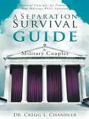 A Separation Survival Guide for Military Couples
