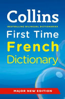 Collins First Time French Dictionary  Collins Primary Dictionaries