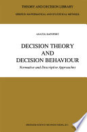 Decision Theory and Decision Behaviour Book