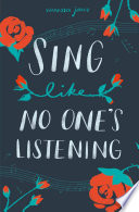 Sing Like No One s Listening Book PDF