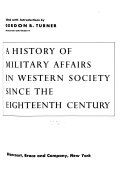 A History of Military Affairs in Western Society Since the Eighteenth Century Book