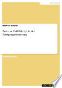 Push- vs. Pull-Prinzip in der Fertigungssteuerung