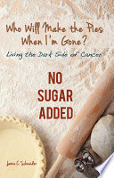 Who Will Make The Pies When I M Gone  Book PDF