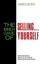 The Inner Game of Selling       Yourself