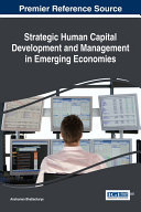 Strategic Human Capital Development and Management in Emerging Economies