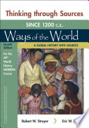 Thinking Through Sources for Ways of the World: A Global History with Sources for the Ap(r) World History Modern Course