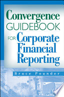 Convergence Guidebook for Corporate Financial Reporting Book