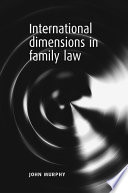 International Dimensions In Family Law