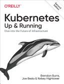 Kubernetes: Up and Running Pdf/ePub eBook
