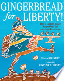 Gingerbread For Liberty  Book PDF
