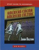 Study Guide t a American Cinema American Culture