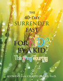 The 40 Day Surrender Fast for Kids Book