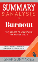 Summary & Analysis of Burnout