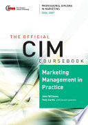CIM Coursebook 06/07 Marketing Management in Practice