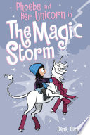 Phoebe And Her Unicorn In The Magic Storm Phoebe And Her Unicorn Series Book 6