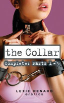 The Collar - Complete - Parts 1 - 5