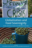 Globalization and Food Sovereignty: Global and Local Change in the ...