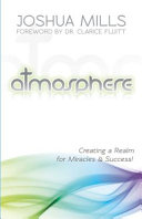 Atmosphere - Creating A Realm for Miracles & Success!
