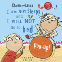 I Am Not Sleepy and I Will Not Go to Bed Pop up
