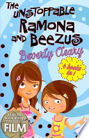 The Unstoppable Ramona and Beezus