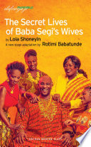 The Secret Lives of Baba Segi   s Wives