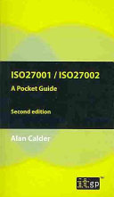 ISO27001/ISO27002: A Pocket Guide