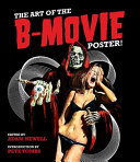 The Art of the B-movie Poster