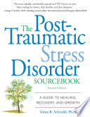 The Post Traumatic Stress Disorder Sourcebook