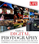 LIFE Guide to Digital Photography
